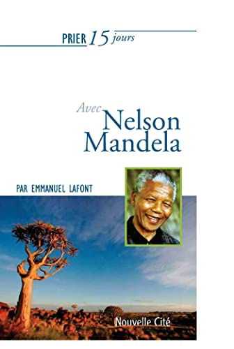 9782853138154: Prier 15 jours avec Nelson Mandela