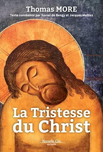 9782853138260: La tristesse du Christ