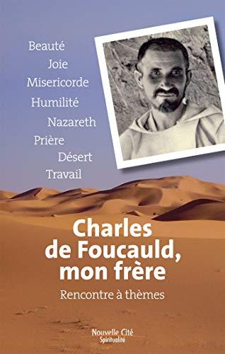 Charles de Foucauld, mon frère - Rencontre: Petits soeurs et