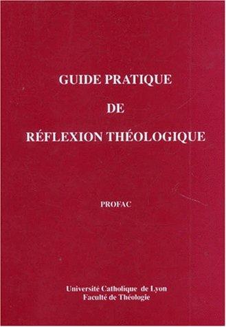 9782853170451: Guide pratique de réflexion théologique