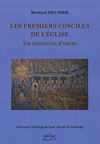 9782853170970: Les premiers conciles de l'Eglise : Un minist�re d'unit�
