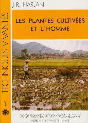 9782853191883: Les plantes cultivées et l'homme