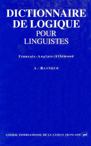 9782853192606: Dictionnaire de logique pour linguistes