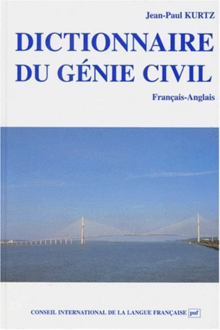 9782853192699: Dictionary of Civil Engineering, French to English: Dictionnaire du Genie Civil, Francais Anglais