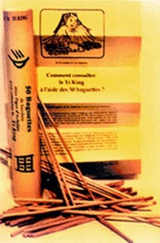 50 BAGUETTES POUR LE YI KING: COLLECTIF