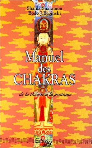 9782853270748: Manuel des Chakras : De la théorie à la pratique