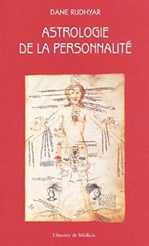 ASTROLOGIE DE LA PERSONNALITE: RUDHYAR