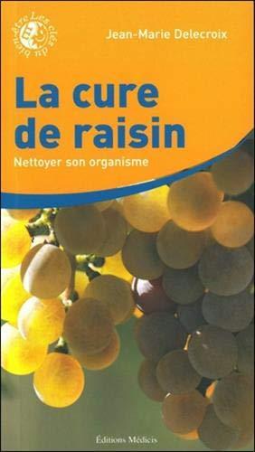 9782853272742: La cure de raisin (French Edition)