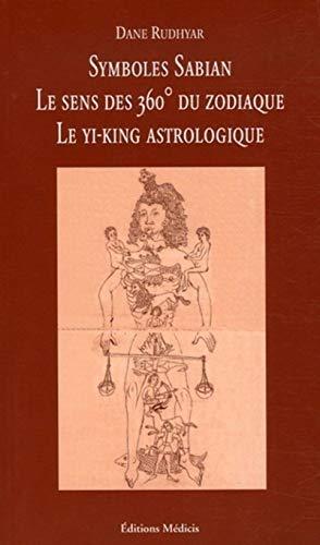 9782853272896: Symboles Sabian : Le sens des 360 degrés du zodiaque, Un mandala astrologique présentant le cycle des transformations et ses 360 phases symboliques