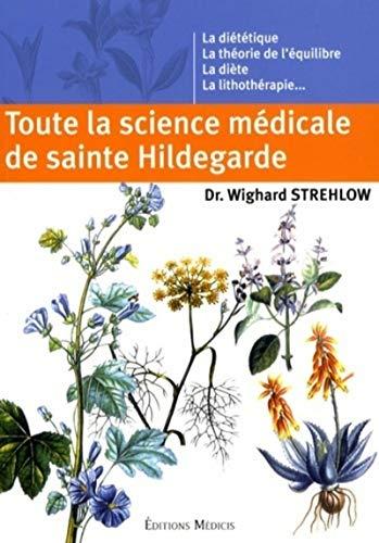 9782853273619: Toute la science médicale de sainte Hildegarde