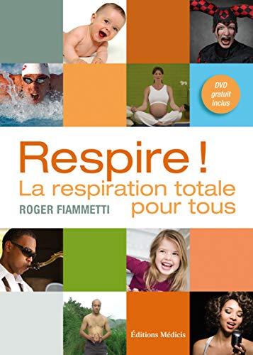 9782853273671: Respire ! : La respiration totale pour tous (1DVD)