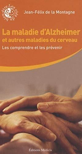 9782853273794: La maladie d'Alzheimer et autres maladies du cerveau : Les comprendre et les prévenir