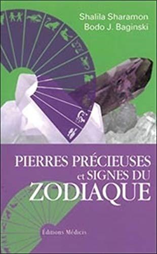 9782853273855: Pierres précieuses et signes du zodiaque : Le pouvoir secret des pierres précieuses et leur relation avec les douze signes du zodiaque