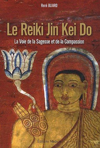 REIKI JIN KEI DO -LE-: BLIARD RENE