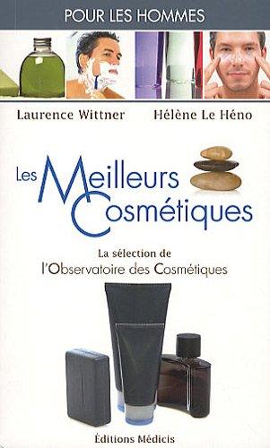 9782853274036: Les meilleurs cosmétiques pour les Hommes