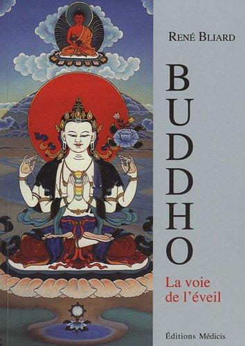 9782853274371: Buddho la voie de l'éveil