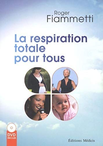 9782853274425: La respiration totale pour tous (DVD inclus)