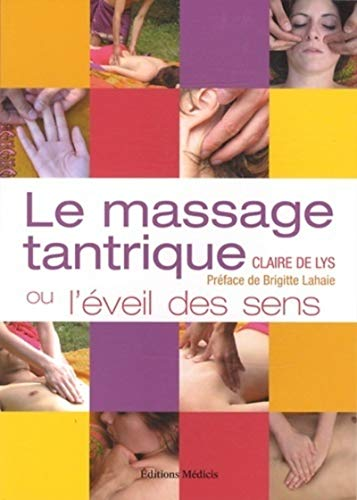 9782853274586: Le massage tantrique