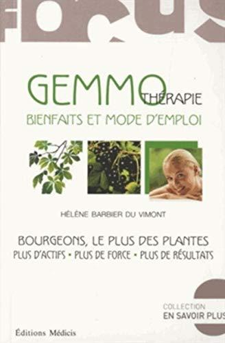 9782853274654: Gemmothérapie, bienfaits et mode d'emploi : Bourgeons, les plus des plantes