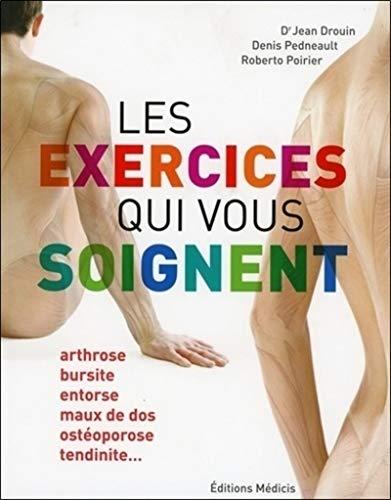 9782853276023: Les exercices qui vous soignent