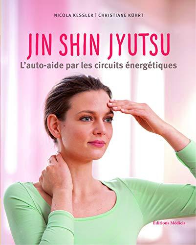 JIN SHIN JYSTSU: KESSLER KUHRT