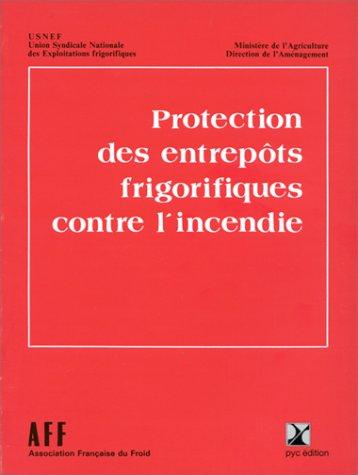 9782853300681: Protection des entrepôts frigorifiques contre l'in