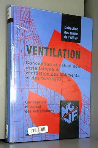 9782853301138: Guide AICVF n°5 : Conception et calcul des install