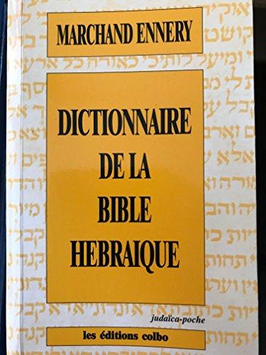 9782853321785: Dictionnaire de la Bible hébraïque