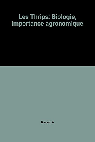 9782853404648: Les Thrips: Biologie, importance agronomique (French Edition)