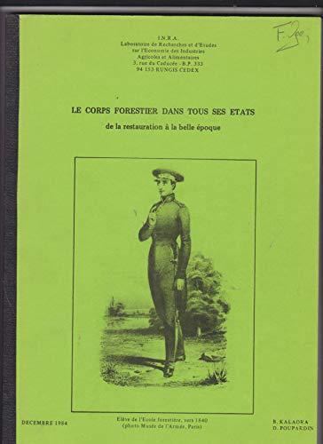 9782853406314: Le corps forestier dans tous ses états : De la Restauration à la Belle époque