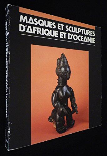 9782853460132: Masques Et Sculptures d'Afrique Et d'Oceanie: Collection Girardin Musee d'Art Moderne De La Ville De Paris