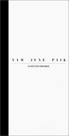 NAM JUNE PAIK - La fée électronique. ----------- TEXTE Bilingue : Français &#...