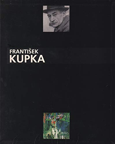 9782853460682: Frantisek Kupka 1871-1957, Ou l'Invention d'Une Abstraction (French Edition)