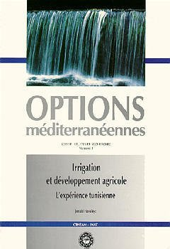 9782853521055: Irrigation et developpement agricole: L'experience tunisienne (Options mediterraneennes) (French Edition)