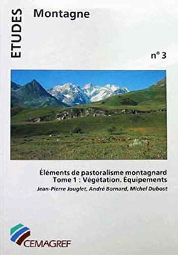 Elements de pastoralisme montagnard (Etudes) (French Edition): Jouglet, Jean-Pierre