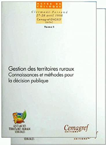 Gestion des territoires ruraux. connaissances et methodes pour la décision publique. ...