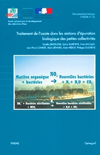 9782853625555: Traitement de l'Azote Dans les Stations d'Epuration Biologique des Petites Collectivites. Doc Techni (French Edition)