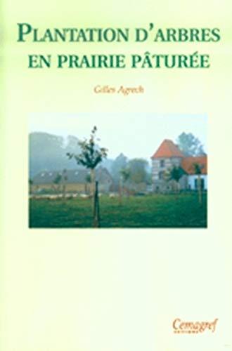 9782853625616: Plantation d'arbres en prairie p�tur�e