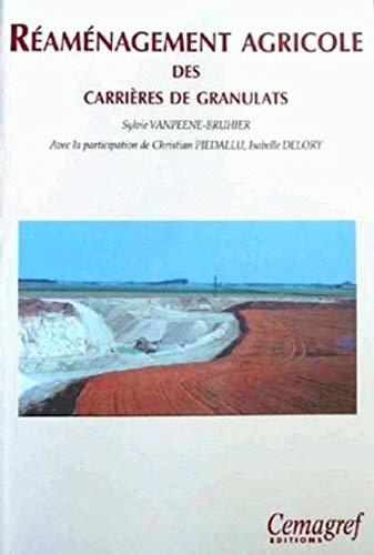 Réaménagement agricole des carrières de granulats: Sylvie Vanpeene-Bruhier; Christian