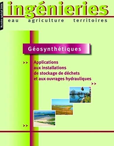"""""""géosynthétiques ; applications aux installations de stockage de déchets ..."""