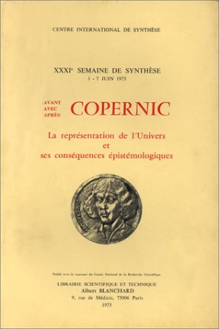 Avant, avec, après Copernic. La représentation de: Nicolas Copernic; Collectif