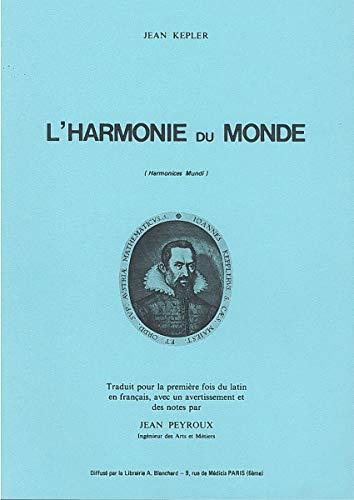 L'HARMONIE DU MONDE: Jean Kepler