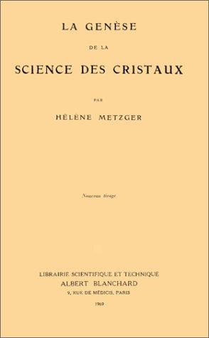 9782853671262: La genèse de la science des cristaux