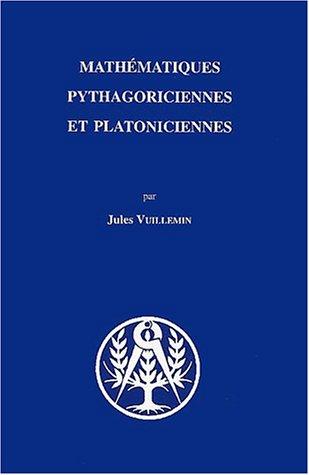 Mathématiques pythagoriciennes et platoniciennes: Jules Vuillemin