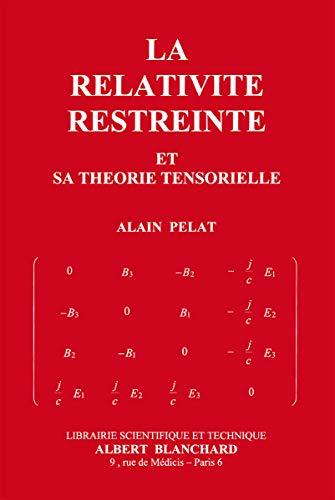 9782853672702: La relativité restreinte et sa théorie tensorielle