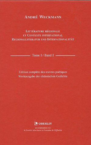 Littérature régionale et contexte international : Regionalliteratur: André Weckmann; Peter-André