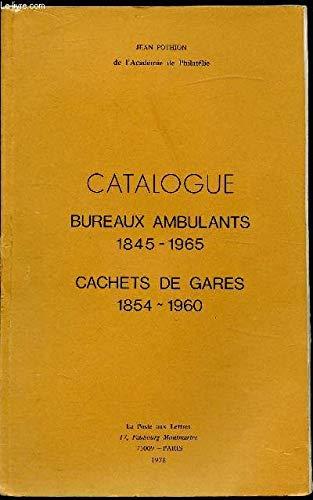 9782853740128: Bureaux ambulants 1845-1965, cachets de gares 1854-1960