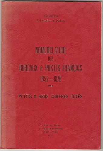 9782853740142: Nomenclature Des Bureaux De Postes Francais 1852 - 1876