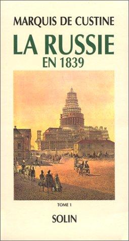 La Russie en 1839. 2 volumes [Jan