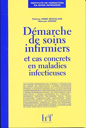 9782853852548: Démarche de soins infirmiers et cas concrets en maladies infectieuses (French Edition)
